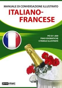 Manuale di conversazione illustrato Italiano-Francese Book Cover