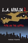 LA Ninja II Rise Of The Cartel