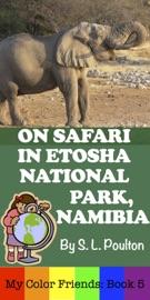 On Safari In Etosha National Park Namibia