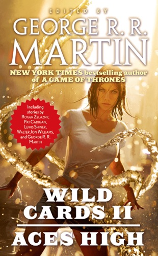 George R.R. Martin & Wild Cards Trust - Aces High