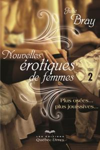 Nouvelles érotiques de femmes - Tome 2 Couverture de livre