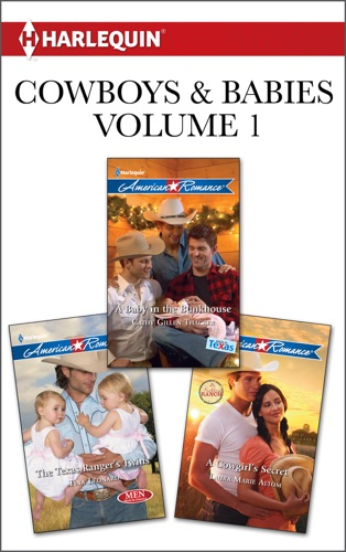 Tina Leonard, Cathy Gillen Thacker & Laura Marie Altom - Cowboys & Babies Volume 1 from Harlequin