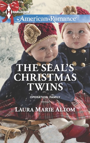 Laura Marie Altom - The SEAL's Christmas Twins