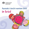 Australias Food And Nutrition 2012 In Brief