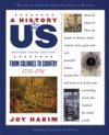 A History Of US From Colonies To Country 1735-1791 A History Of US Book Three
