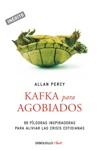 Kafka Para Agobiados Genios Para La Vida Cotidiana