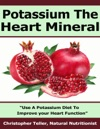 Potassium The Heart Mineral