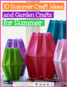 10 Summer Craft Ideas and Garden Crafts for Summer