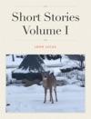 Short Stories Volume I