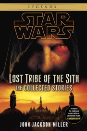 STAR WARS: LOST TRIBE OF THE SITH: THE COLLECTED STORIES