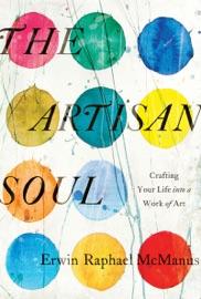 The Artisan Soul - Erwin Raphael McManus - [PDF download ...
