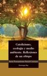 Catolicismo Ecologa Y Medio Ambiente Reflexiones De Un Obispo