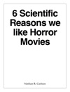 6 Scientific Reasons We Like Horror Movies