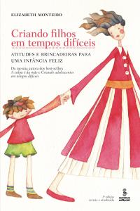 Criando filhos em tempos difíceis Capa de livro
