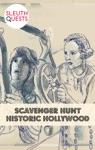 Scavenger Hunt  Historic Hollywood