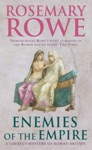 Enemies Of The Empire A Libertus Mystery Of Roman Britain Book 7