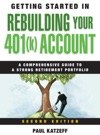 Getting Started In Rebuilding Your 401k Account