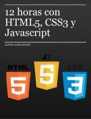 12 horas con HTML5, CSS3 y Javascript