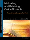 Motivating And Retaining Online Students