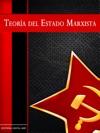 Teora Del Estado Marxista