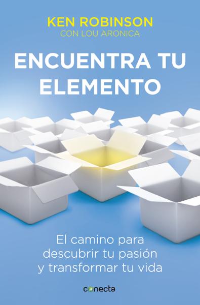 Encuentra tu elemento by Sir Ken Robinson