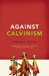 Against Calvinism