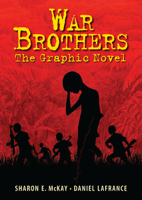 Sharon McKay - War Brothers artwork