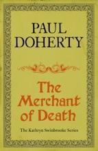 The Merchant of Death (Kathryn Swinbrooke Mysteries, Book 3)