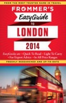 Frommers EasyGuide To London 2014