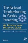Basics Of Troubleshooting In Plastics Processing