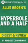 Hyperbole And A Half  A Novel By Allie Brosh I Digest  Review