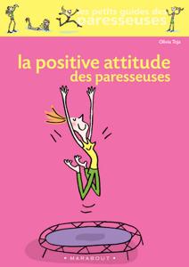 La positive attitude des paresseuses Couverture de livre