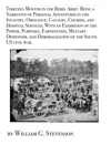 Thirteen Months In The Rebel Army Being A Narrative Of Personal Adventures In The Infantry Ordnance Cavalry Courier And Hospital Services With An Exhibition Of The Power Purposes Earnestness Military Despotism And Demoralization Of The South US Civil War