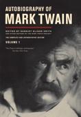 Autobiography of Mark Twain, Volume 1