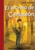 El Secreto de Camaleón. Serie juvenil de 8 a 12 años.