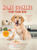Home Cooking for Your Dog