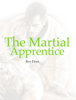 Roy Dean - The Martial Apprentice artwork