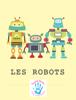 TouchГ© Books - Les Robots illustration