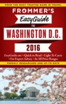 Frommers EasyGuide To Washington DC 2016