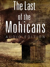 The Last Of The Mohicans: Audio Edition