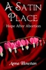 A Satin Place/Hope After Abortion