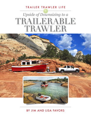 Upside of Downsizing to a Trailerable Trawler - Jim Favors & Lisa Favors book