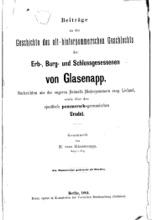 Beiträge Zu Der Geschichte Des Althinterpommerschen Geschlechts Der Erb, Burg Und Schloss Gesessenen Von Glasenapp