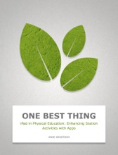IPad In Physical Education: Enhancing Station Activities With Apps