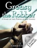 Greasy the Robber - A Story of the Power of the Gospel