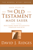 The Old Testament Made Easier - Part 3