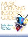 Music Licensing Insiders Guide