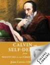 Calvin On Self-Denial
