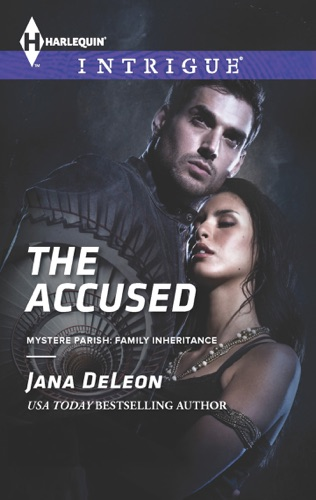 Jana DeLeon - The Accused
