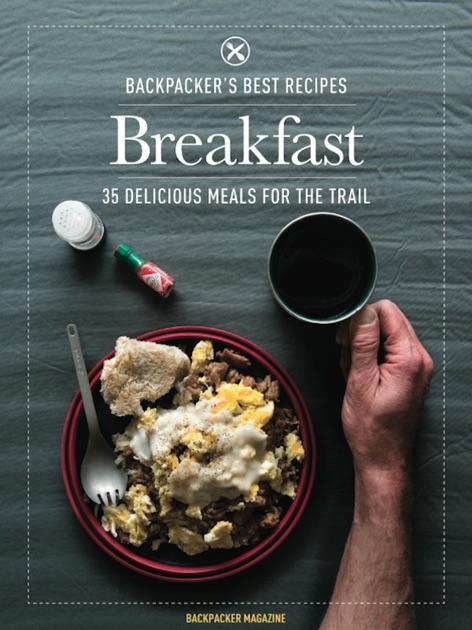 BACKPACKER'S Best Recipes: Breakfast
